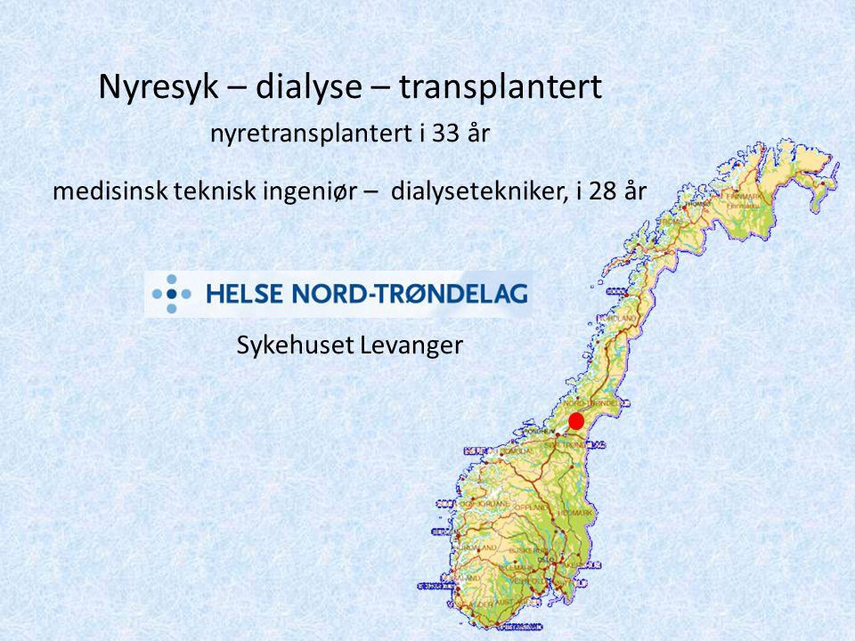 Nyresyk – dialyse – transplantert