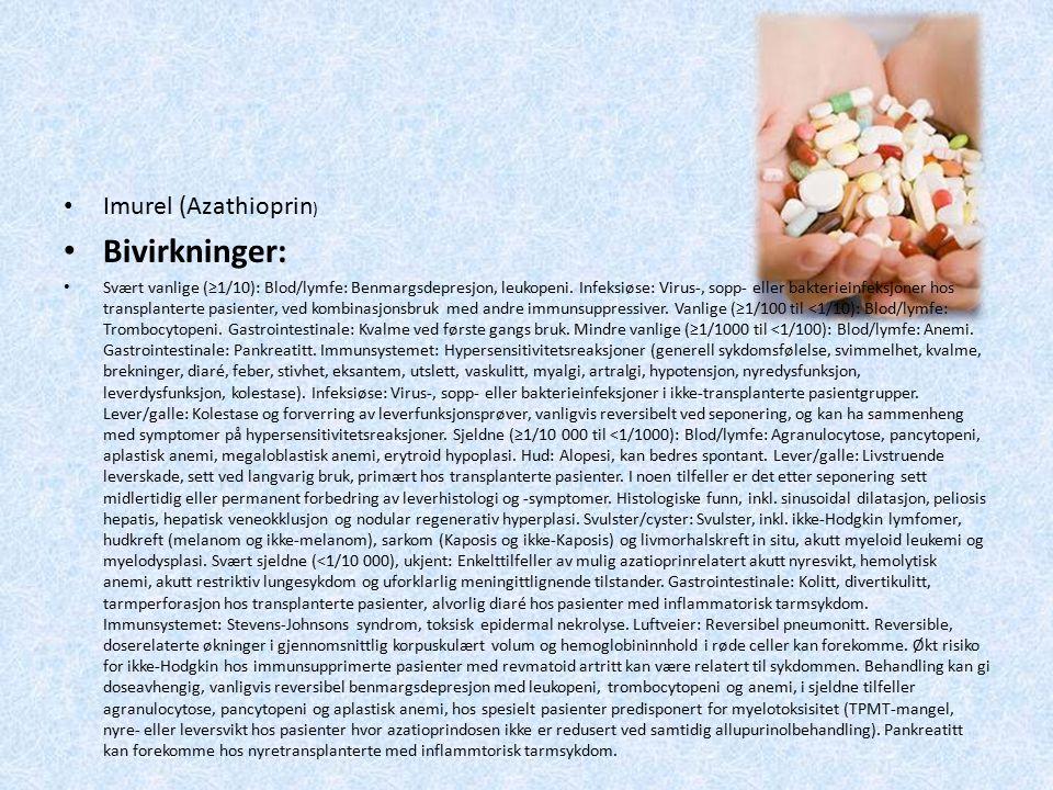 Bivirkninger: Imurel (Azathioprin)