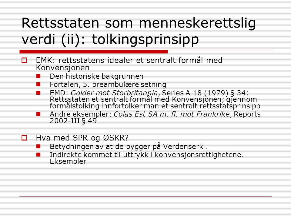 Rettsstaten som menneskerettslig verdi (ii): tolkingsprinsipp