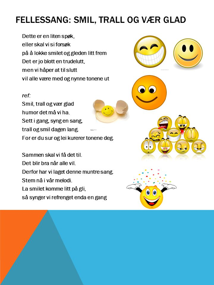 Fellessang: Smil, trall og vær glad