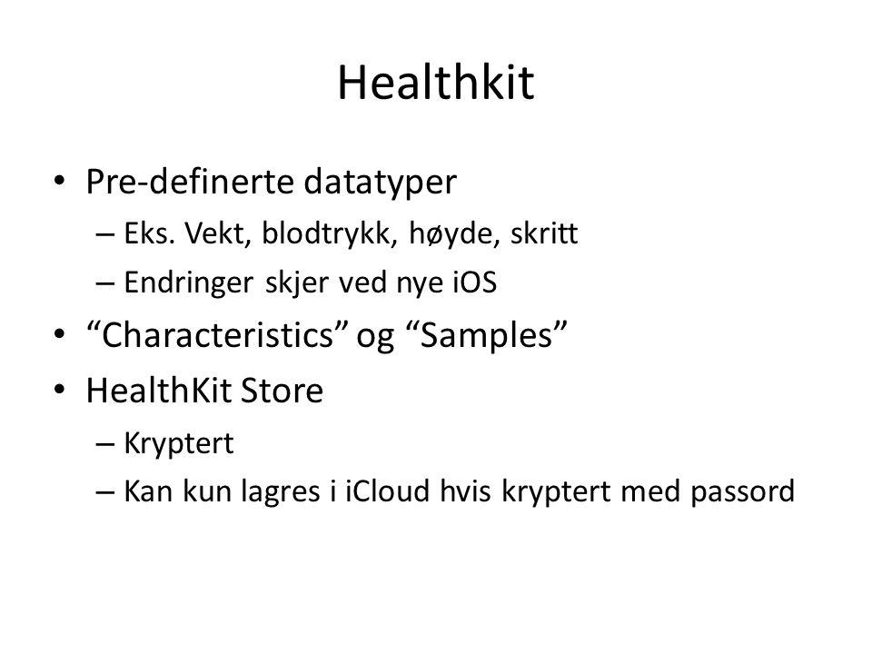 Healthkit Pre-definerte datatyper Characteristics og Samples