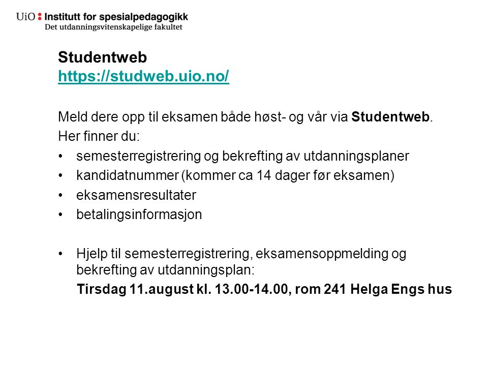 Studentweb https://studweb.uio.no/