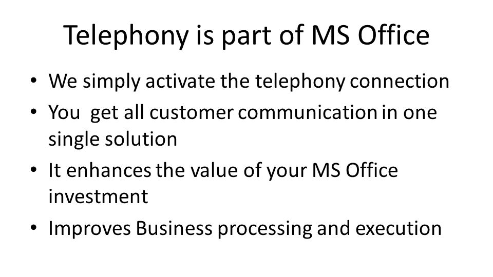 Telephony is part of MS Office