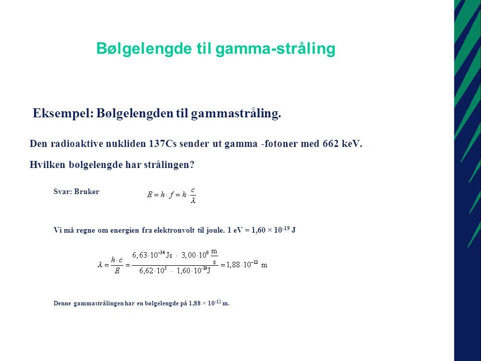 Bølgelengde til gamma-stråling