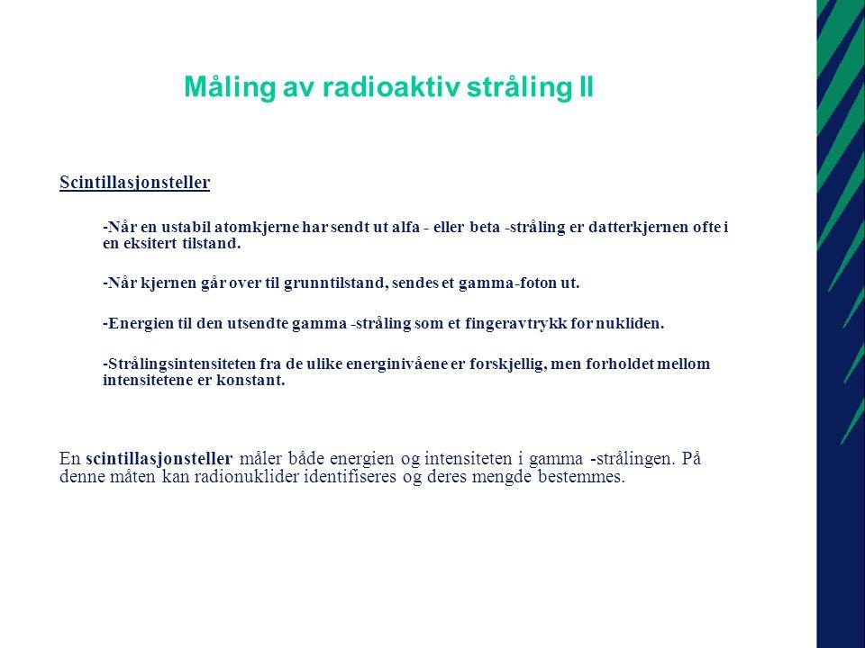 Måling av radioaktiv stråling II