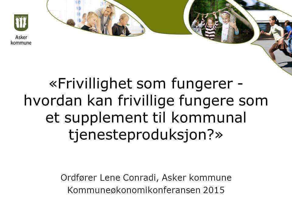 Ordfører Lene Conradi, Asker kommune Kommuneøkonomikonferansen 2015
