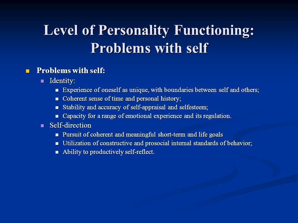 Level of Personality Functioning: Problems with self