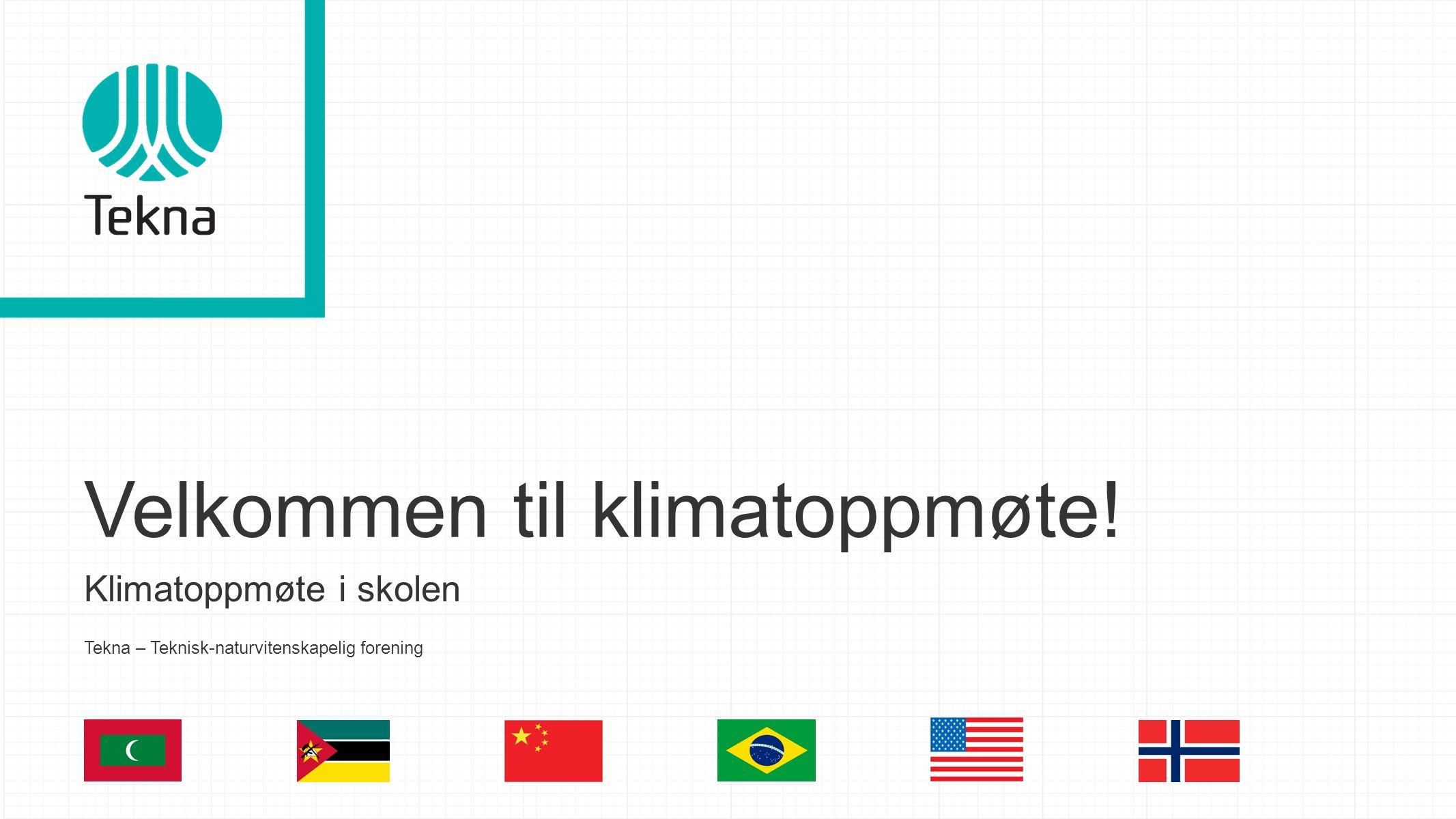 Velkommen til klimatoppmøte!