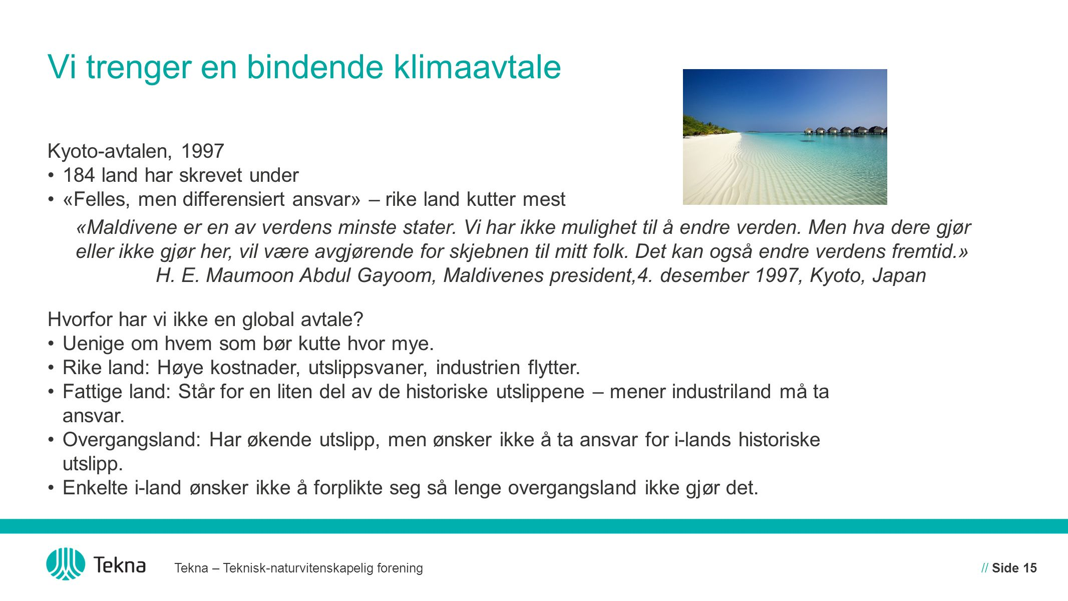 Vi trenger en bindende klimaavtale