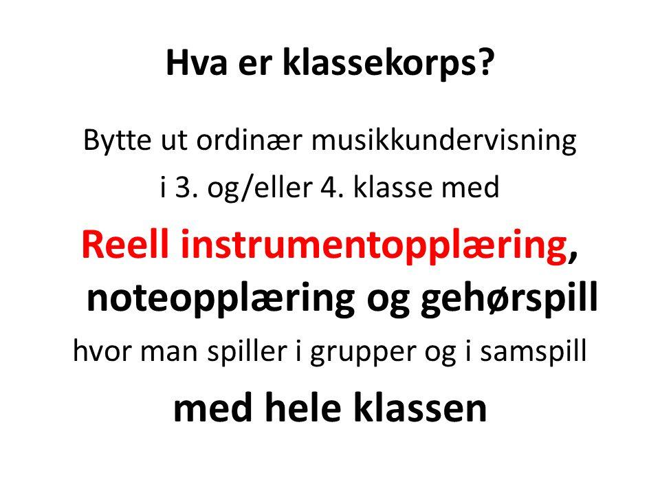 Reell instrumentopplæring, noteopplæring og gehørspill