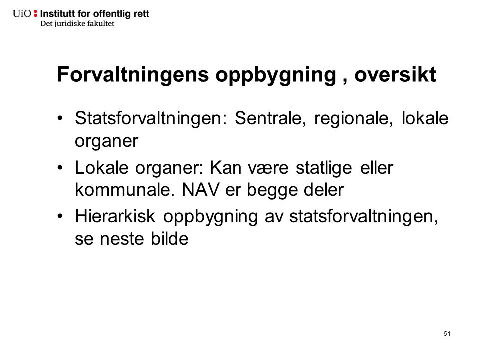 STATSFORVALT-NINGEN Stortinget. Regjeringen. Departe-menter. …… Direktorater, råd. …… Regionale statsorganer.