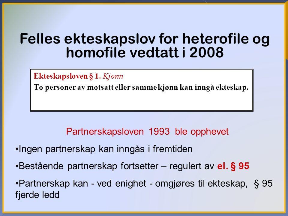 Felles ekteskapslov for heterofile og homofile vedtatt i 2008