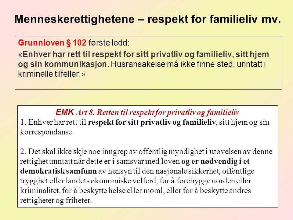 Menneskerettighetene – respekt for familieliv mv.