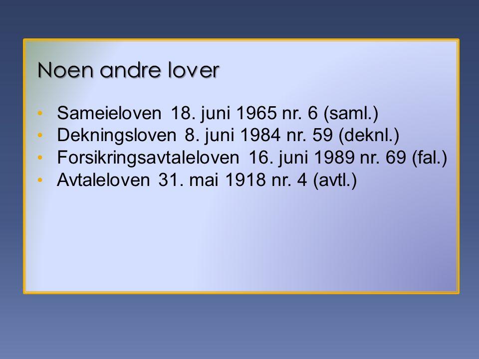 Noen andre lover Sameieloven 18. juni 1965 nr. 6 (saml.)