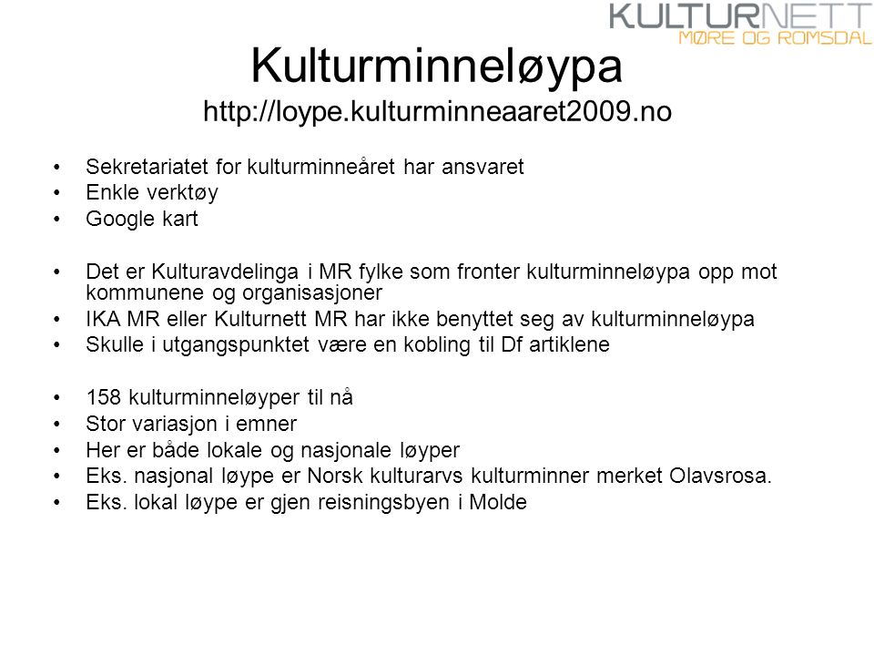 Kulturminneløypa http://loype.kulturminneaaret2009.no