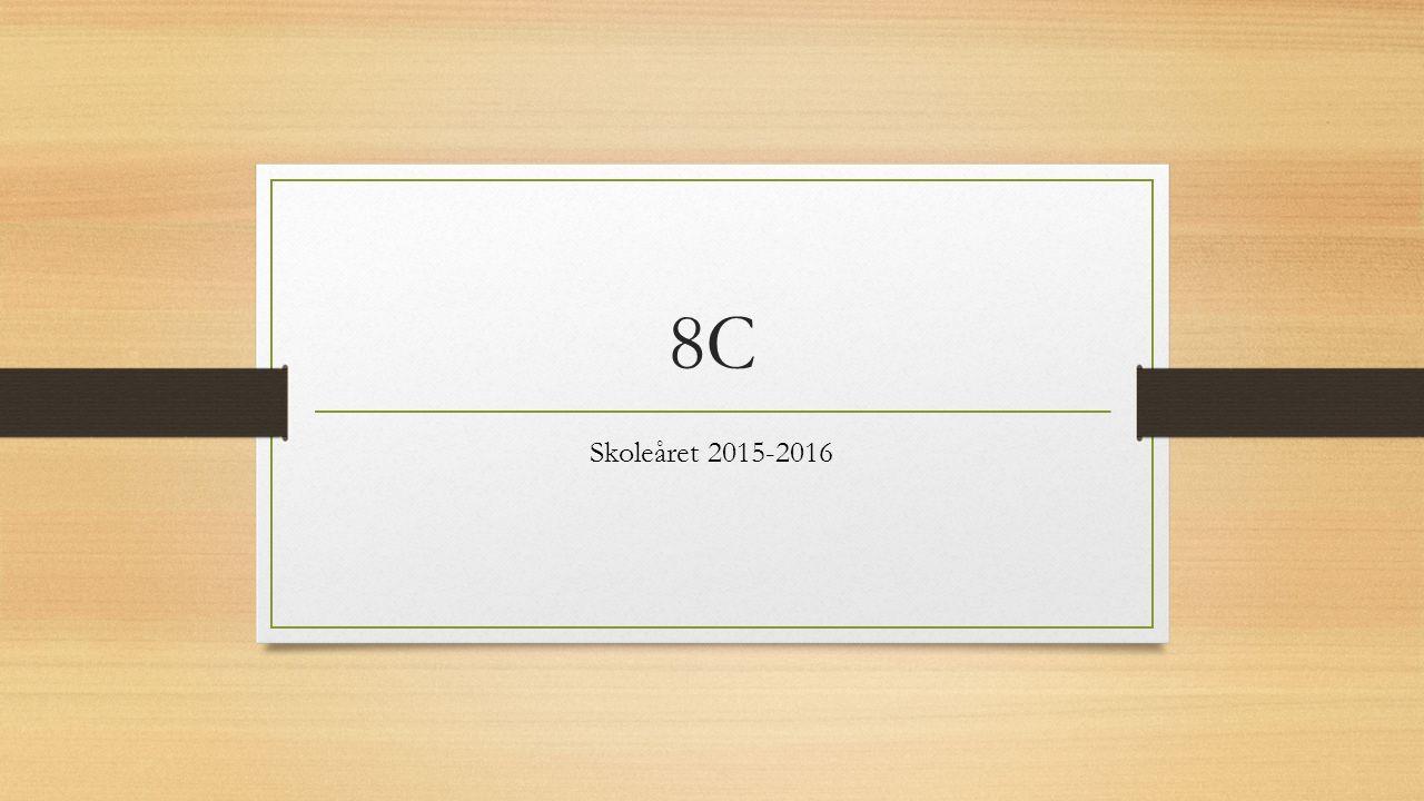 8C Skoleåret 2015-2016