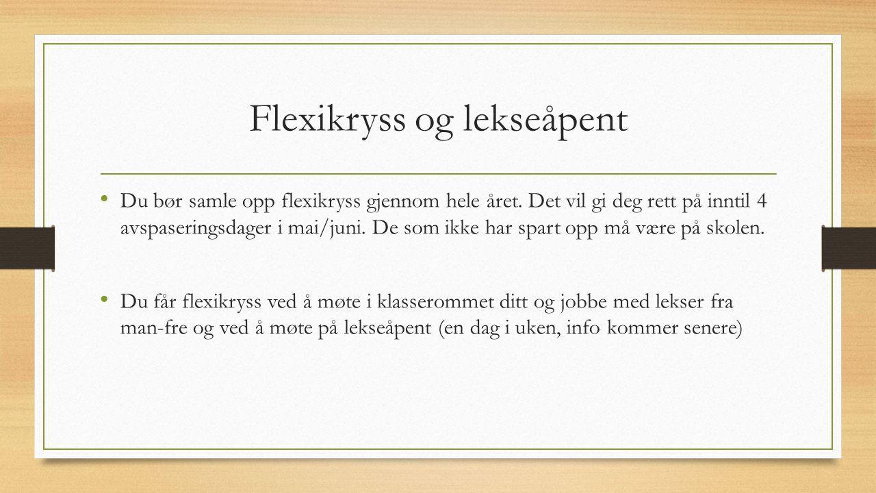 Flexikryss og lekseåpent