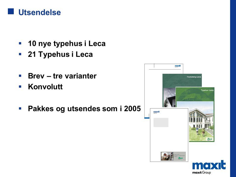 Utsendelse 10 nye typehus i Leca 21 Typehus i Leca