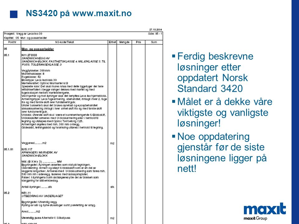 Ferdig beskrevne løsninger etter oppdatert Norsk Standard 3420