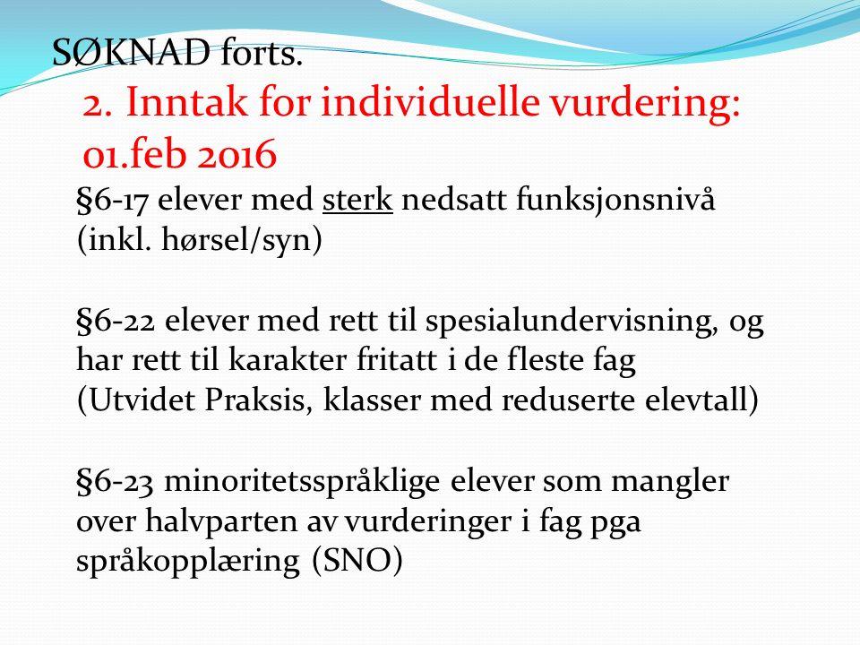 2. Inntak for individuelle vurdering: 01.feb 2016