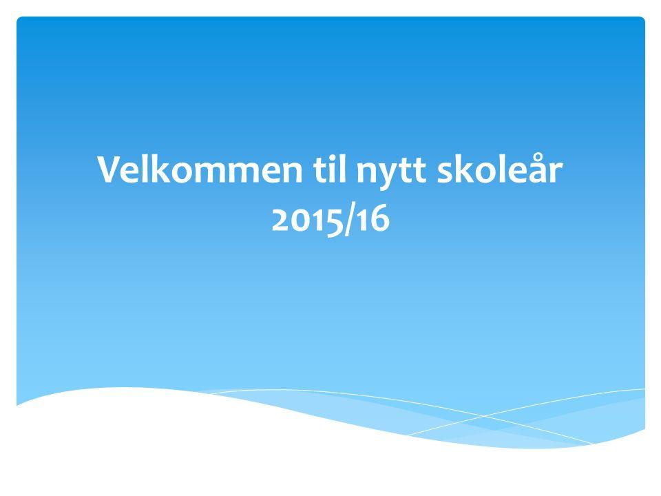 Velkommen til nytt skoleår 2015/16
