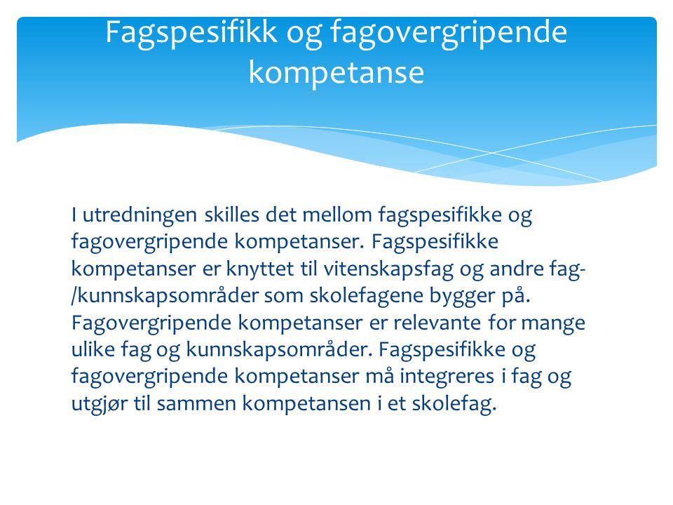 Fagspesifikk og fagovergripende kompetanse