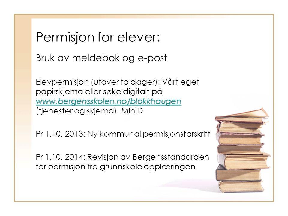 Permisjon for elever: Bruk av meldebok og e-post