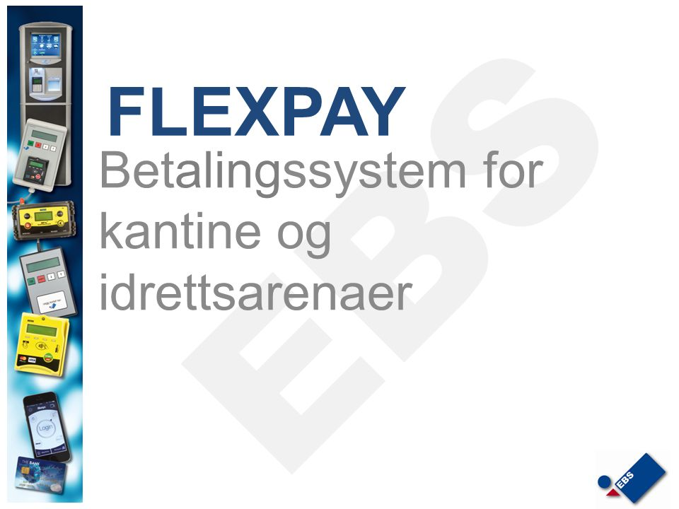 Betalingssystem for kantine og idrettsarenaer