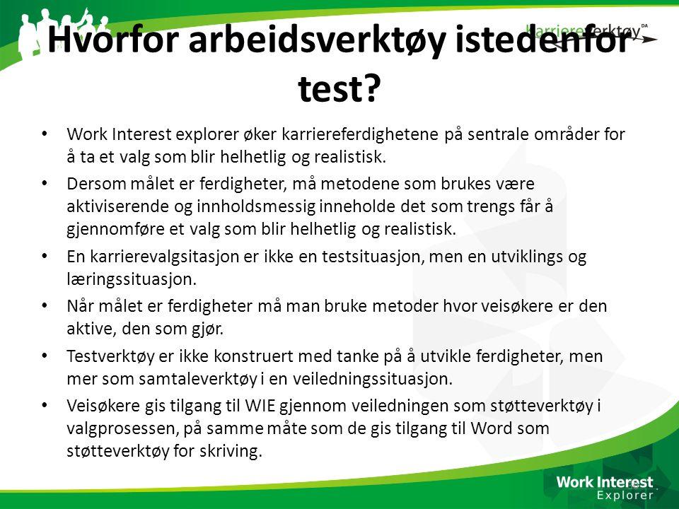 Hvorfor arbeidsverktøy istedenfor test