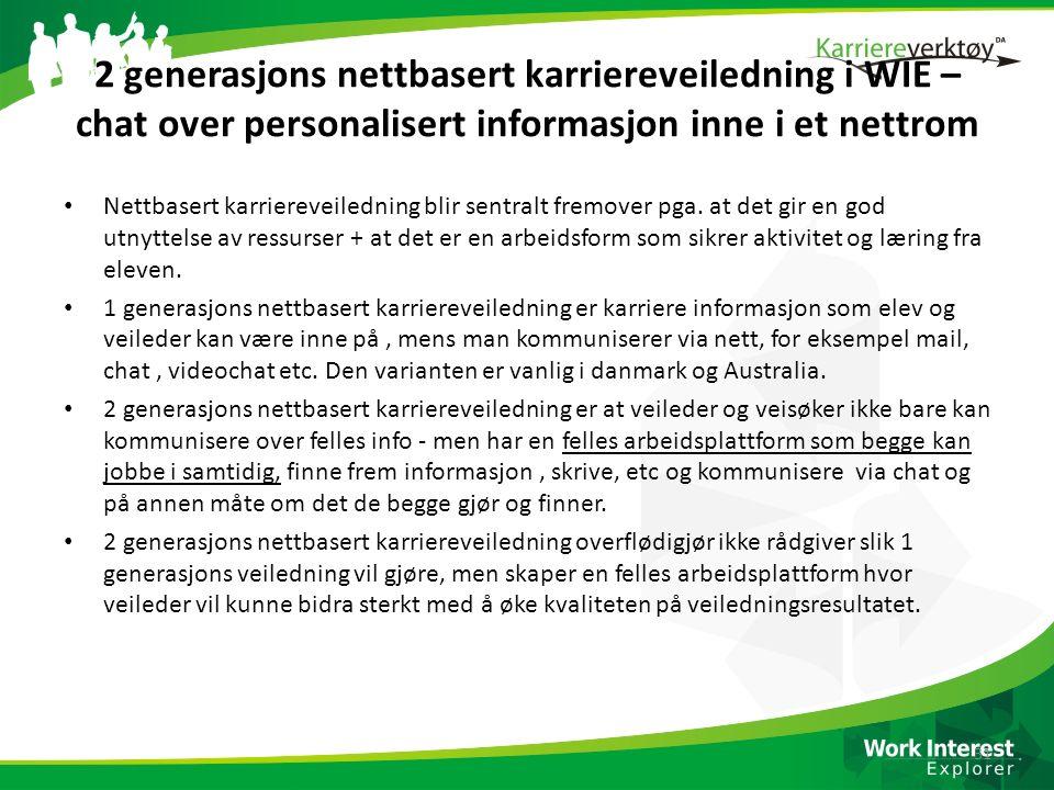 2 generasjons nettbasert karriereveiledning i WIE – chat over personalisert informasjon inne i et nettrom