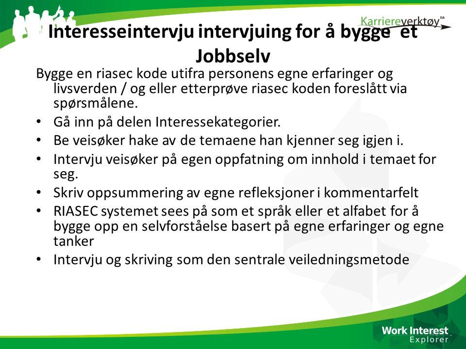 Interesseintervju intervjuing for å bygge et Jobbselv