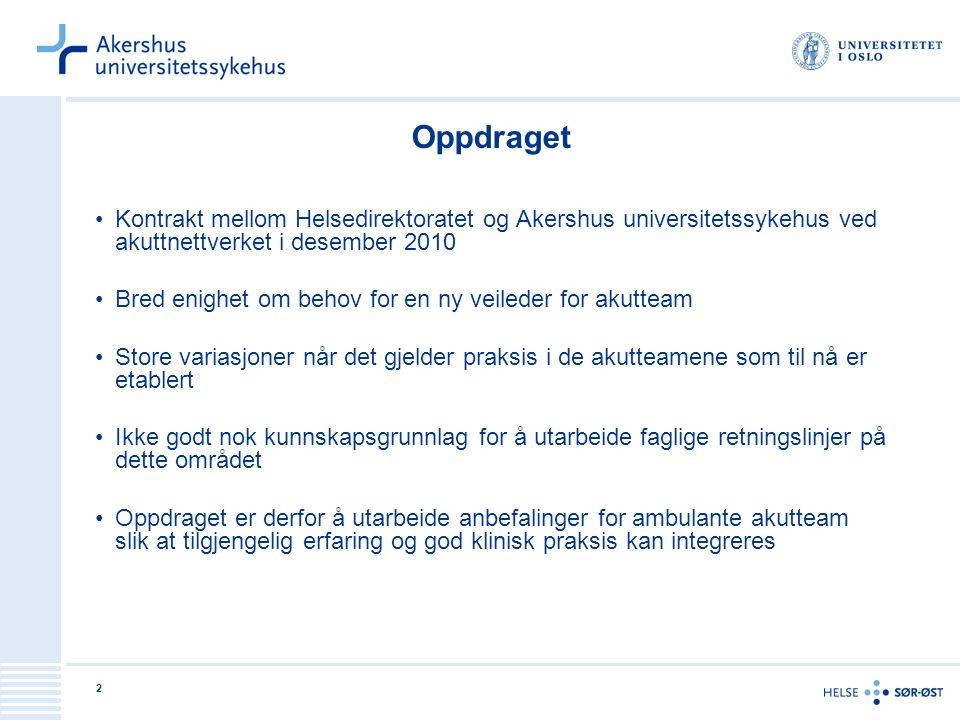 Oppdraget Kontrakt mellom Helsedirektoratet og Akershus universitetssykehus ved akuttnettverket i desember 2010.