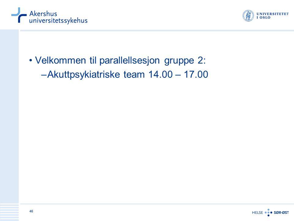 Velkommen til parallellsesjon gruppe 2: