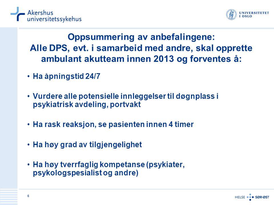Oppsummering av anbefalingene: Alle DPS, evt