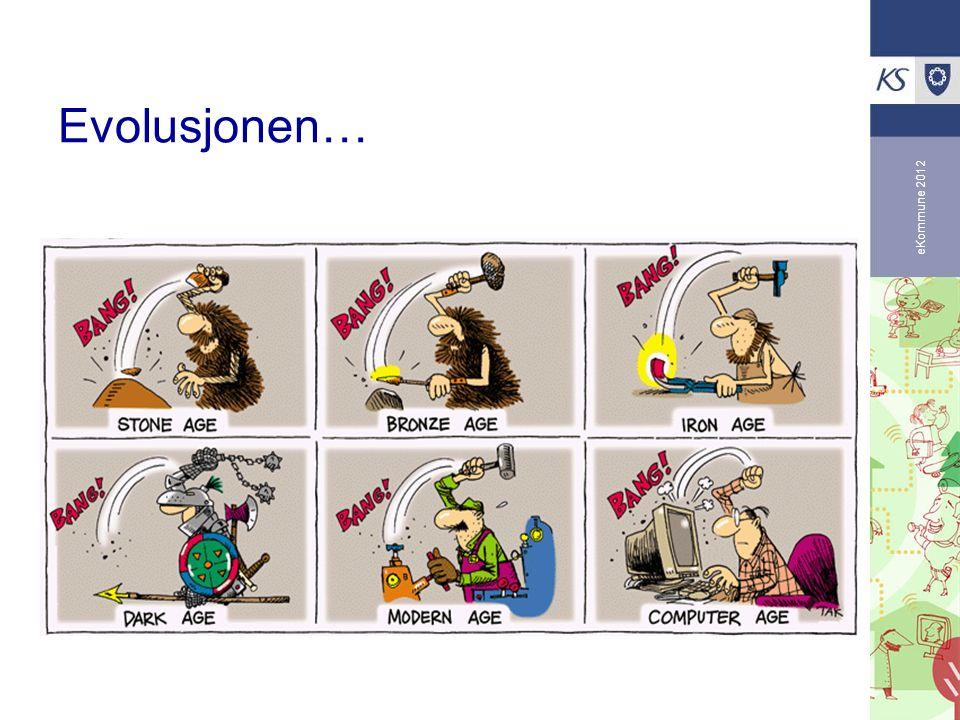 Evolusjonen… eKommune 2012