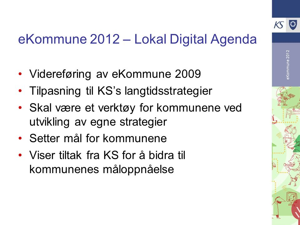 eKommune 2012 – Lokal Digital Agenda