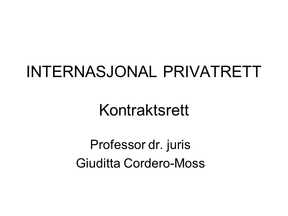 INTERNASJONAL PRIVATRETT Kontraktsrett