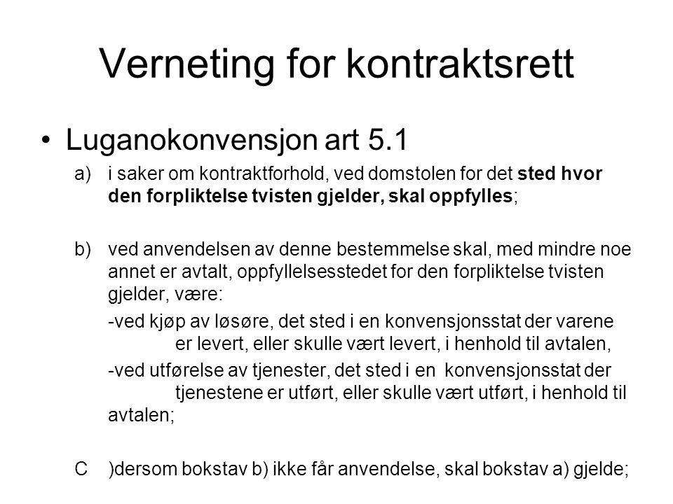 Verneting for kontraktsrett