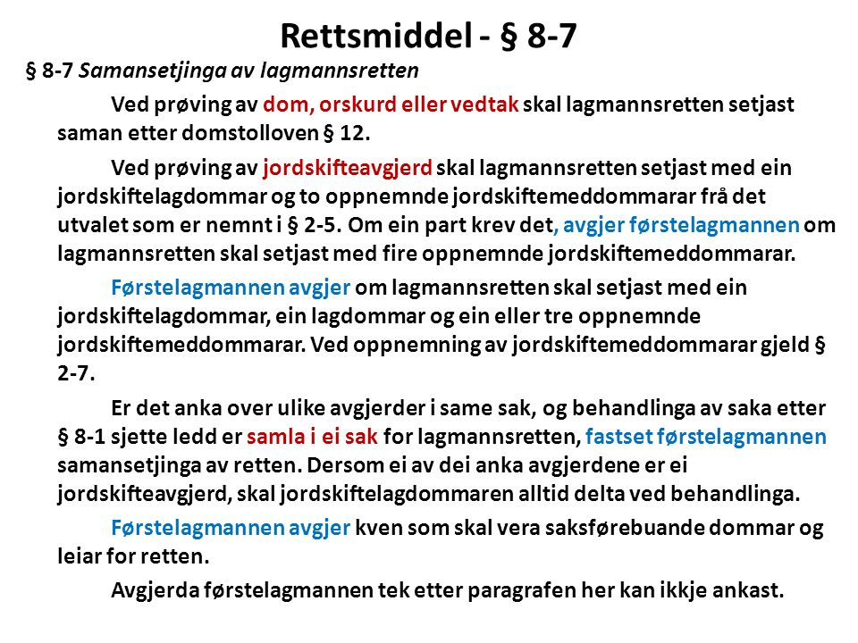 Rettsmiddel - § 8-7