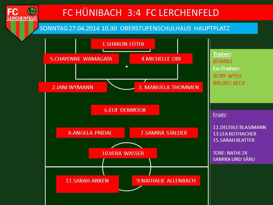 FC HÜNIBACH 3:4 FC LERCHENFELD