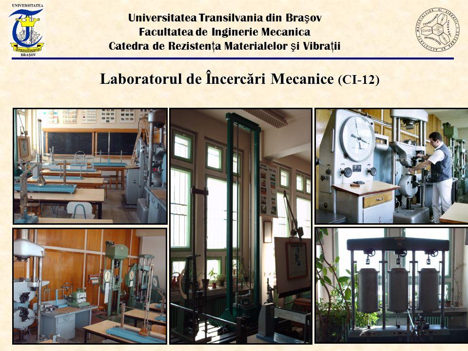 Laboratorul de Încercări Mecanice (CI-12)