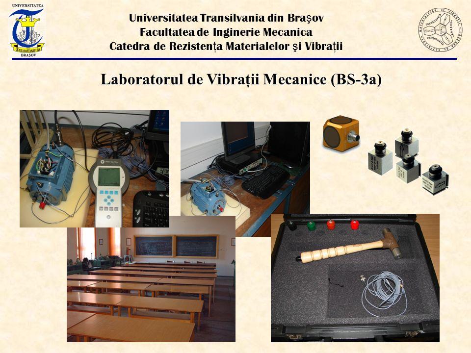 Laboratorul de Vibraţii Mecanice (BS-3a)