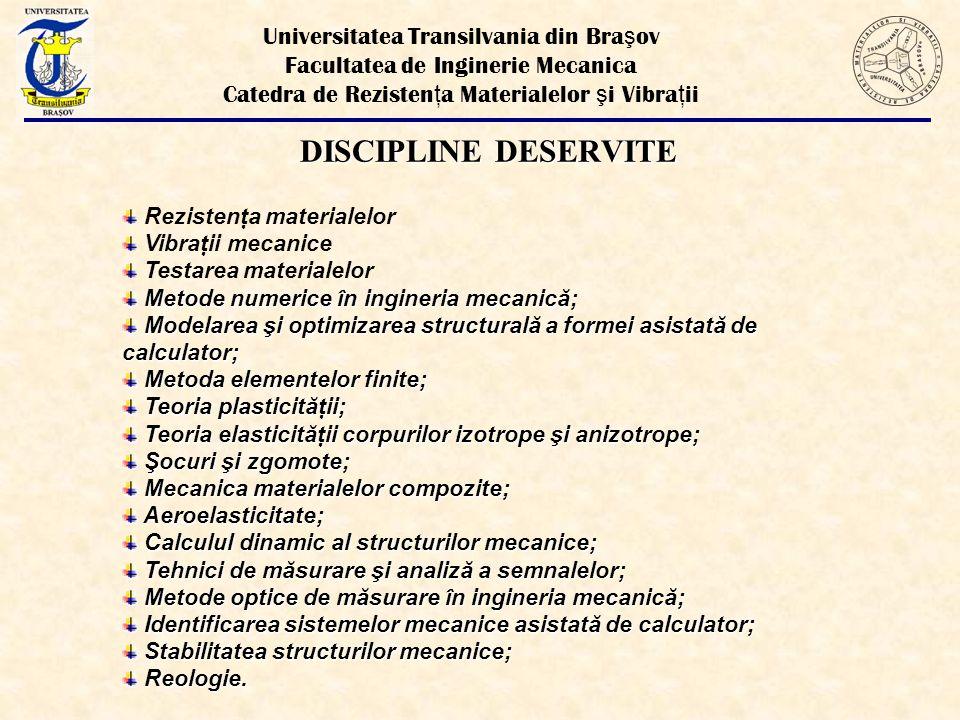 DISCIPLINE DESERVITE Universitatea Transilvania din Braşov