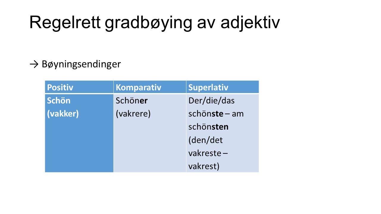 Regelrett gradbøying av adjektiv