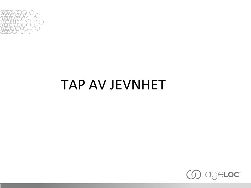 TAP AV JEVNHET 25