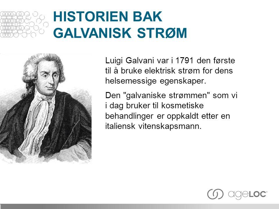 HISTORIEN BAK GALVANISK STRØM