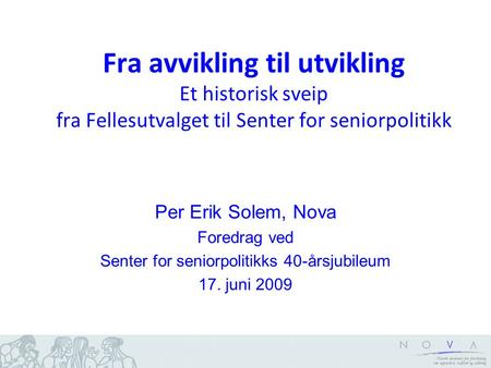 Senter for seniorpolitikks 40-årsjubileum