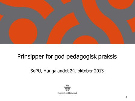 Prinsipper for god pedagogisk praksis