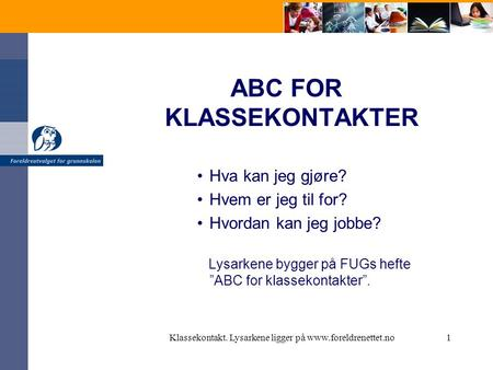 ABC FOR KLASSEKONTAKTER