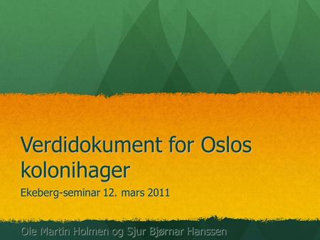 Verdidokument for Oslos kolonihager